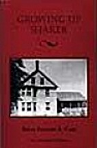 Growing up Shaker by Frances A. Carr