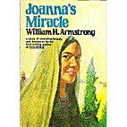 Joanna's miracle by William Howard Armstrong