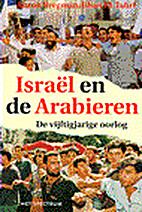 Israël en de Arabieren : de vijftigjarige…