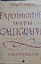 Experimenting with Calligraphy by Margaret…