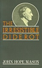 Irresistible Diderot by John Hope Mason