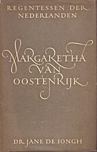 Margaretha Van Oostenrijk by Jane de Iongh
