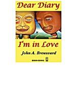 Dear Diary, I'm In Love by John A.…