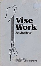 Vise work by Joshua Rose