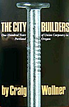 THE CITY BUILDERS: ONE HUNDRED YEARS OF…