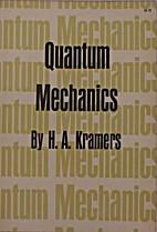 Quantum Mechanics by H.A. Kramers