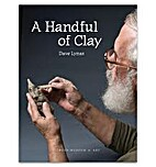 A Handful of Clay by Dave Lynas