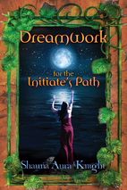 Dreamwork For The Initiate's Path by…