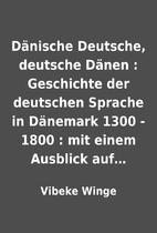 Dänische Deutsche, deutsche Dänen :…