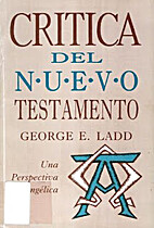 Critica Del Nuevo Testamento: Una…