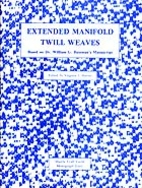 Extended Manifold Twill Weaves: Based on Dr.…
