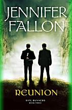 Reunion by Jennifer Fallon