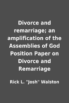 Divorce and remarriage; an amplification of…