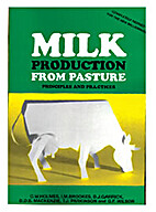 Milk Production from Pasture by C. W. Holmes