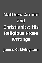 Matthew Arnold and Christianity: His…