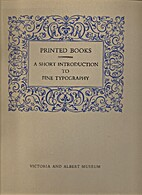 PRINTED BOOKS, A SHORT INTRODUCTION TO FINE…