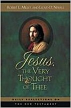 Jesus the Very Thought of Thee: Daily…