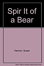Spirit of a Bear by Susan Harmon