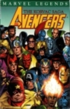 Avengers: The Korvac Saga by Jim Shooter