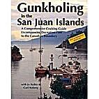 Gunkholing in the San Juan Islands by Jo…