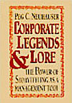 Corporate Legends and Lore: The Power of…