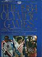 The 1984 Olympic Games: Sarajevo/Los Angeles…