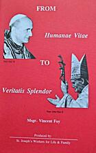 From Humanae Vitae to Veritatis Splendor by…