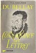 Du Bellay, l'homme et l'œuvre by V.-L.…