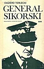 Generał Sikorski. cz II by Olgierd Terlecki