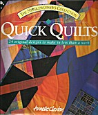 Quick Quilts: 24 Original Quilts to Make in…