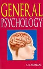 General psychology / by S.K. Mangal