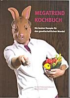 Megatrend Kochbuch: Die besten Rezepte…