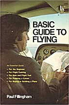Basic guide to flying by Paul Fillingham