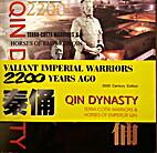 Valiant Imperial Warriors 2200 Years Ago:…