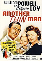 Another Thin Man [1939 film] by W. S. Van…