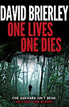 One Lives, One Dies by David Brierley