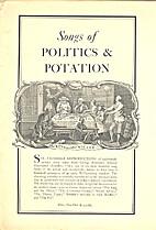 Songs of politics & potation
