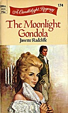 The Moonlight Gondola by Janette Radcliffe