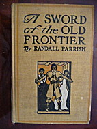 A Sword of the Old Frontier by Randall…