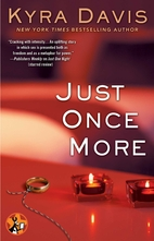 Just Once More by Kyra Davis