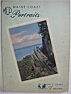 Maine Coast Portraits--Volume One by Frank E…