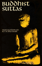 Buddhist Suttas by T. W. Rhys Davids