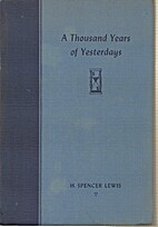 A Thousand Years of Yesterdays by H. Spencer…