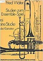 Studien zum ensemble-spiel by Fried Walter