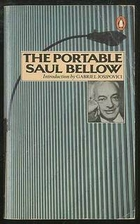 The Portable Saul Bellow by Saul Bellow
