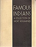 Famous Indians: A Collection of Short…