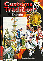Customs & Traditions: In Britain (The Pitkin…
