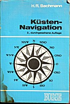 Küsten-Navigation by Hans R Bachmann