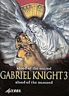 Gabriel Knight - Blood of the Sacred, Blood…