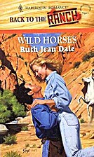 Wild Horses by Ruth Jean Dale